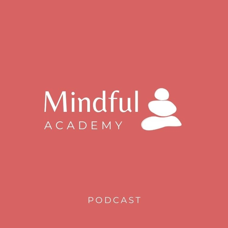 Mindful Academy Podcast